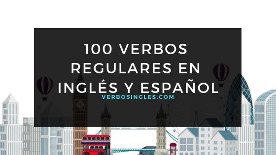 100 verbos regulares