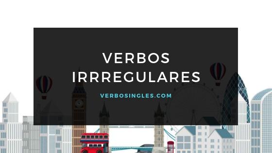 verbos ingles irregulares