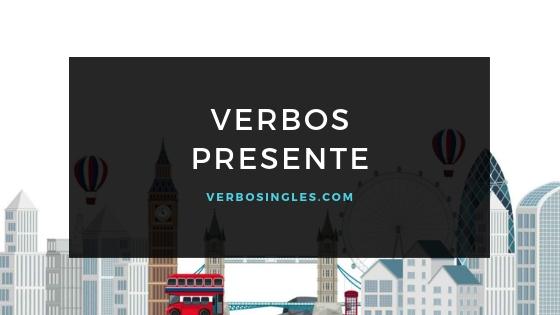 verbos presente