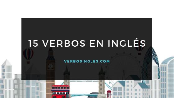 15 verbos en ingles