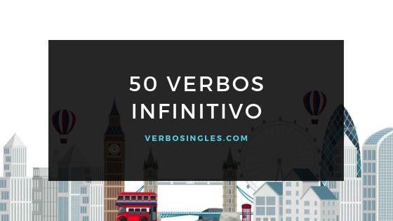 50 verbos infinitivo