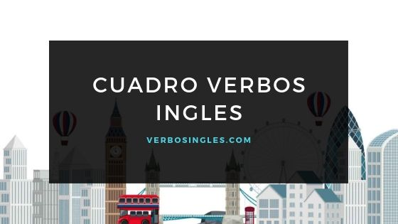cuadro verbos ingles