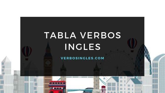 tabla verbos en ingles