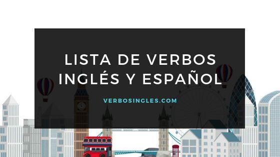 lista verbos inglés español